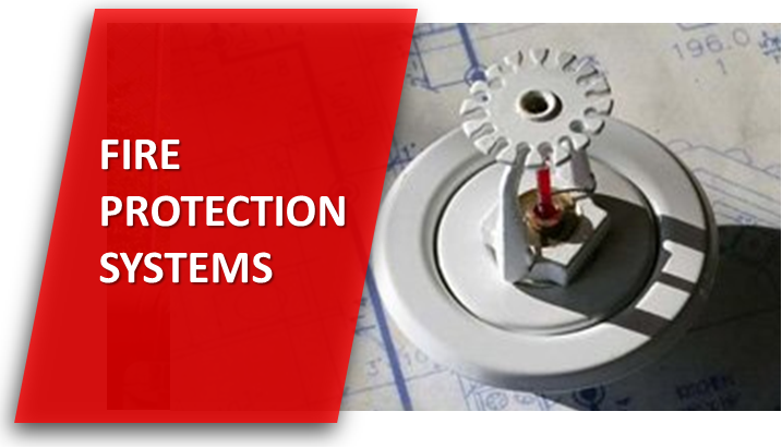 Fire Protection, Detection & Alarm Systems